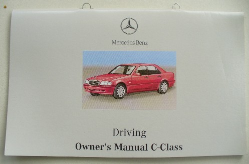 MERCEDES W202 C-CLASS OWNERS DRIVING MANUAL