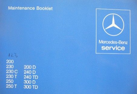 MERCEDES W123 SERIES RARE UNUSED SERVICE/MAINTENENCE BOOKLET