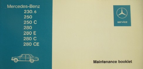 MERCEDES W114 SERIES RARE UNUSED SERVICE/MAINTENENCE BOOKLET