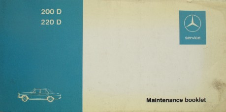 MERCEDES W115 SERIES RARE UNUSED 200/200D SERVICE/MAINTENENCE BOOKLET